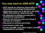 you may want to join aitp