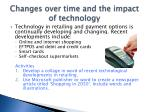 changes over time and the impact of technology