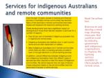 services for indigenous australians and remote communities
