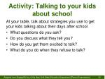activity talking to your kids about school