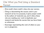 cite what you find using a standard format