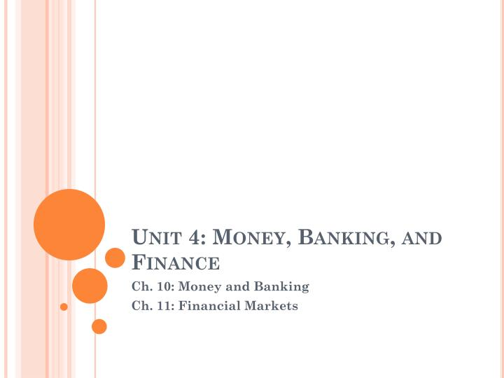 unit 4 money banking and finance n.