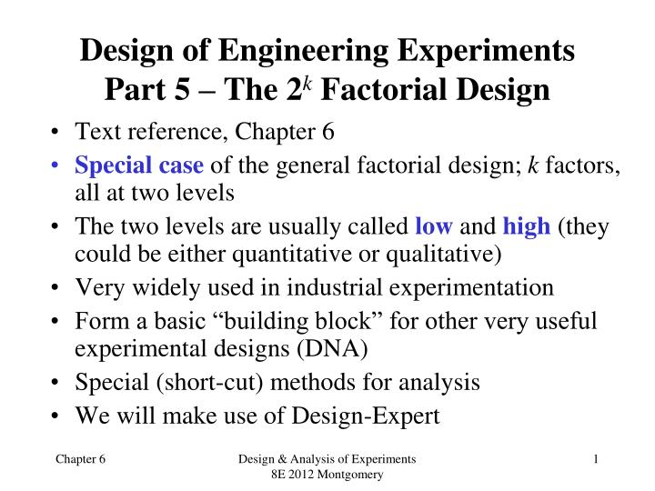 design of engineering experiments part 5 the 2 k factorial design n.