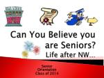 can you believe you are seniors life after nw