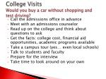 college visits would you buy a car without shopping and test driving