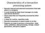 characteristics of a transaction processing system