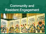 community and resident engagement
