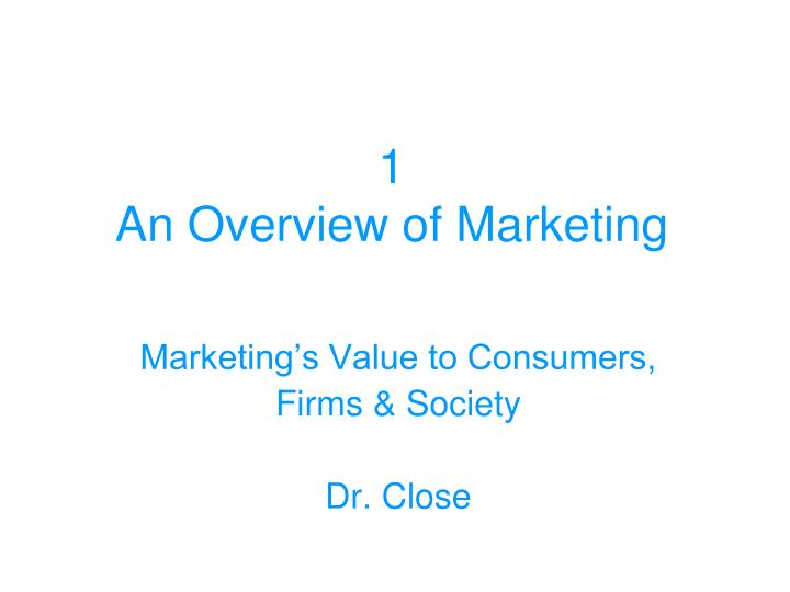 1 an overview of marketing n.