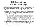 irs regulations business or hobby