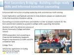 post secondary bridging building college ready skills and informed transition counseling