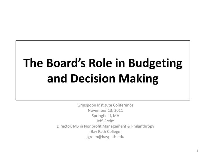 the board s role in budgeting and decision making n.