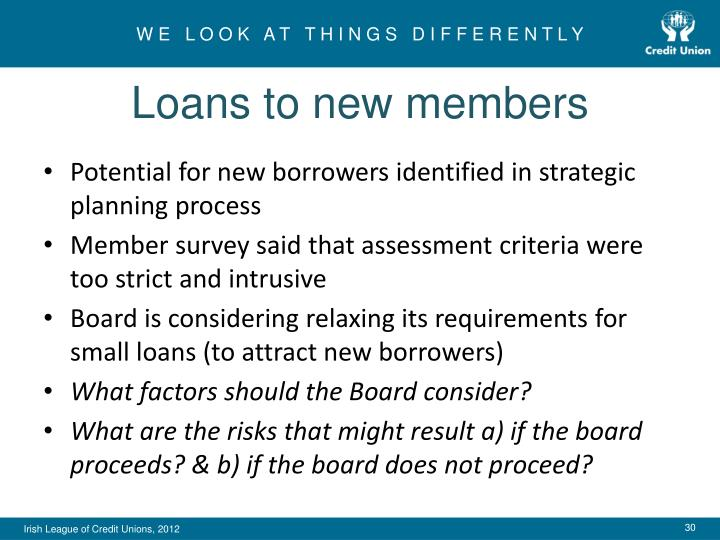 Loans to new members