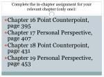 complete the in chapter assignment for your relevant chapter only one