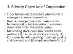 3 primary objective of corporation