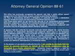 attorney general opinion 88 61