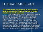 florida statute 28 33