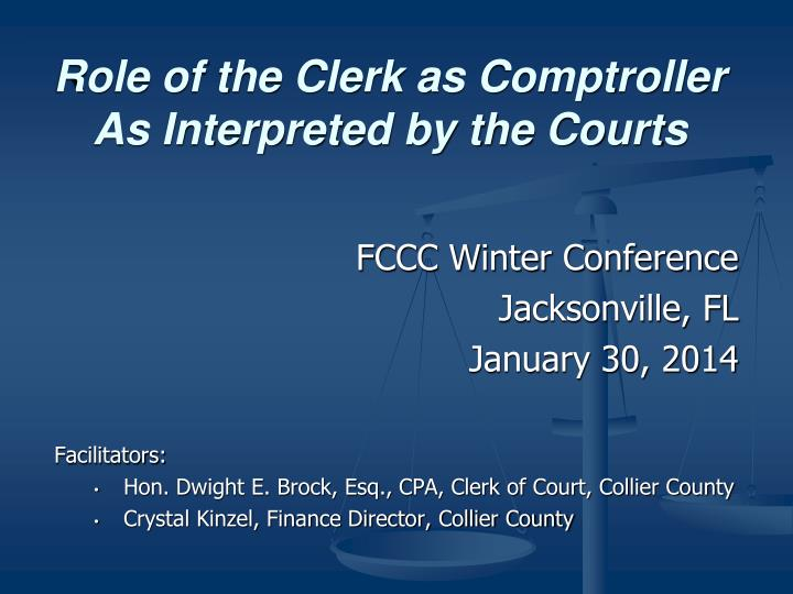 role of the clerk as comptroller as interpreted by the courts n.