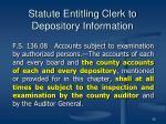 statute entitling clerk to depository information