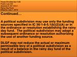 house enrolled act 1145 public law 105 amends ic 36 1 8 5 1 rainy day fund effective july 1 20131