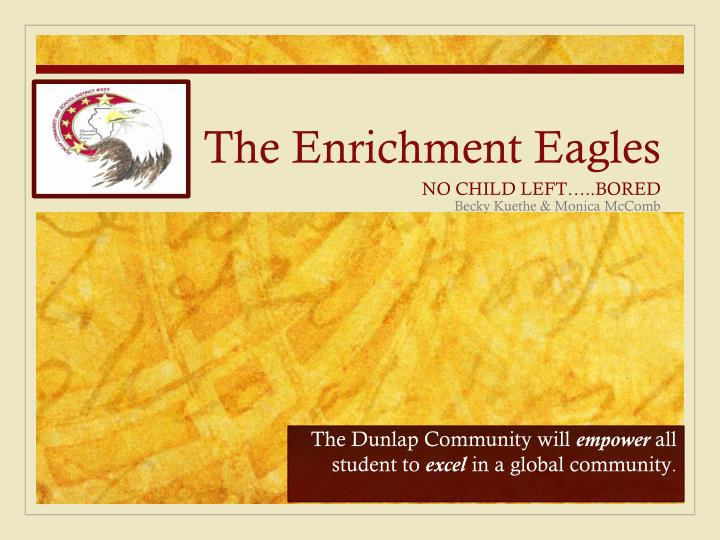 the enrichment eagles n.