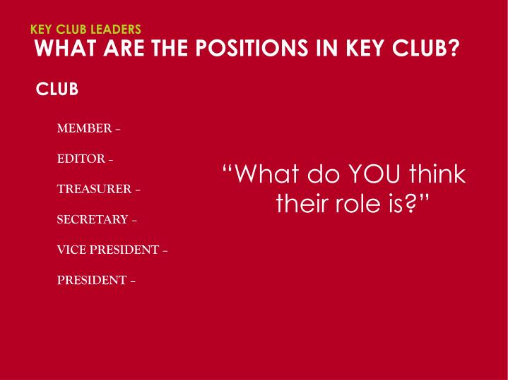 What are the positions in key club