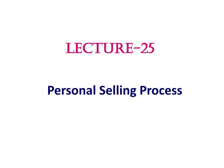 personal selling process n.