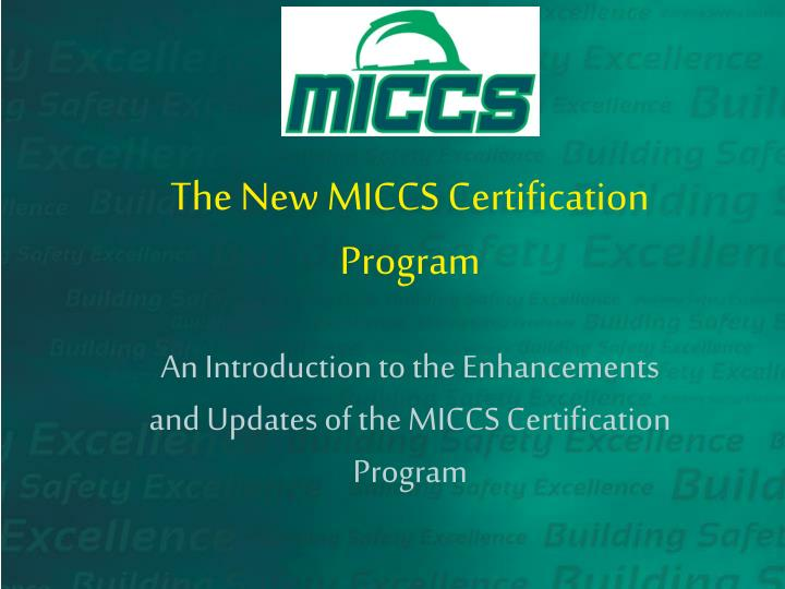 the new miccs certification program n.