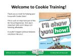 welcome to cookie training