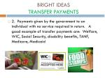 bright ideas transfer payments
