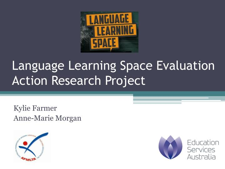 language learning space evaluation action research project n.