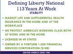 defining liberty national 113 years at work