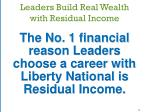 leaders build real wealth with residual income