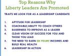 top reasons why liberty leaders are promoted