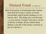 mutual fund continue