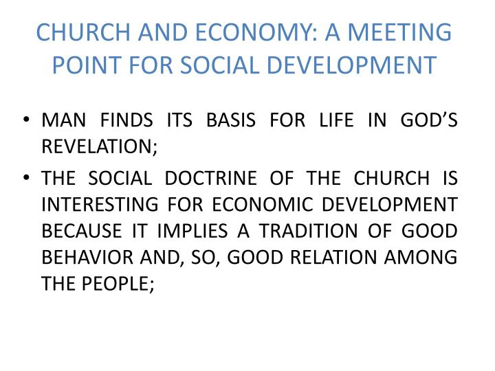 CHURCH AND ECONOMY: A MEETING POINT FOR SOCIAL DEVELOPMENT