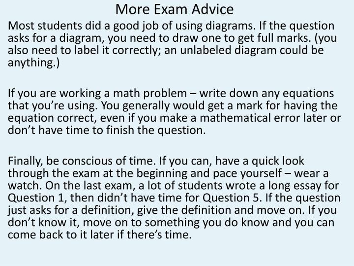 More Exam Advice