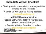 immediate arrival checklist