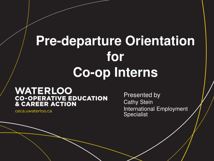 pre departure orientation for co op interns n.