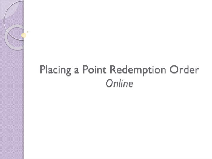 placing a point redemption order online n.
