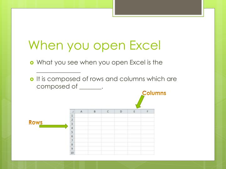 When you open excel