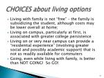 choices about living options