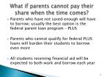 what if parents cannot pay their share when the time comes