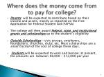 where does the money come from to pay for college