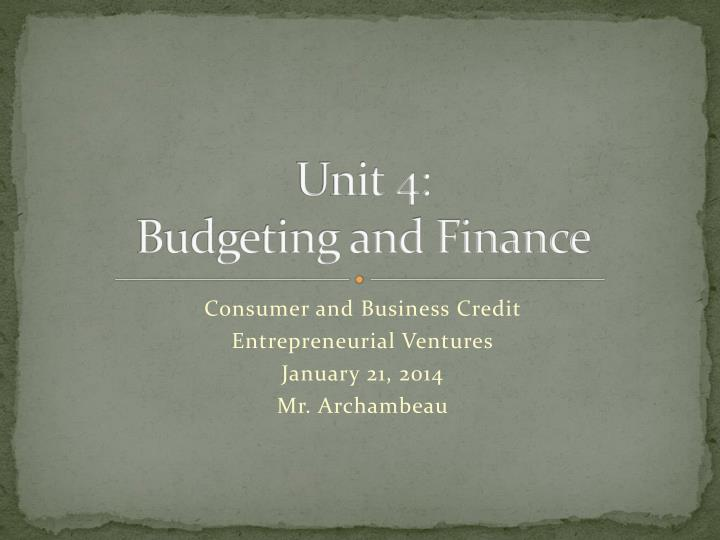 unit 4 budgeting and finance n.