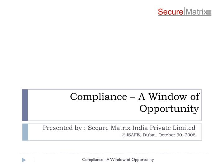 compliance a window of opportunity n.
