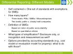 differential reporting different models