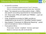 differential reporting examples