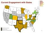 current engagement with states