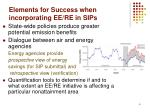 elements for success when incorporating ee re in sips