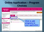 online application program choices